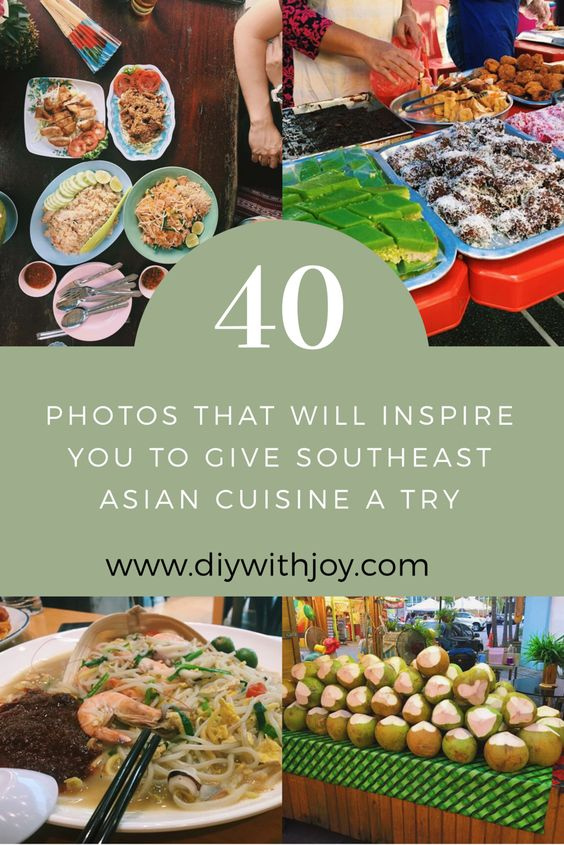 40 photos that will inspire you to give southeast Asian food a try.jpg