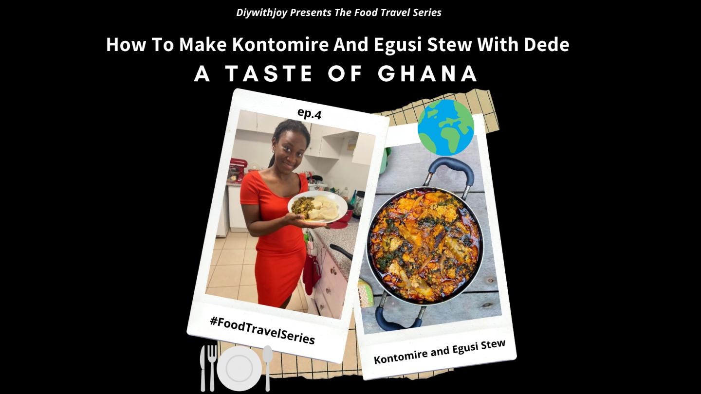 #FoodTravelSeries Ep.4: A Taste Of Ghana
