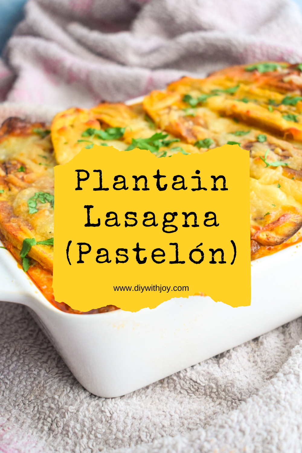 Plantain and spinach lasagna poster for pintrest