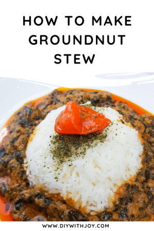 How to make groundnut stew